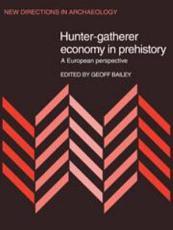 Hunter-Gatherer Economy in Prehistory