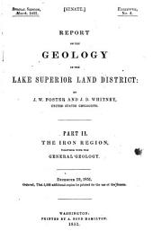 Report on the Geology and Topography of a Portion of the Lake Superior Land District in the State of Michigan: The iron region, together with the general geology