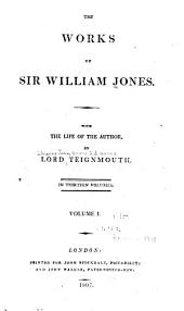 The Works of Sir William Jones: Volumes 1-2