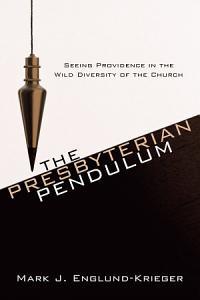 The Presbyterian Pendulum PDF