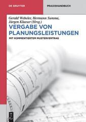 Vergabe von Planungsleistungen: Mit kommentiertem Mustervertrag