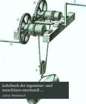 Lehrbuch der ingenieur- und maschinen-mechanik ...