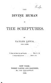 The Divine Human in the Scriptures
