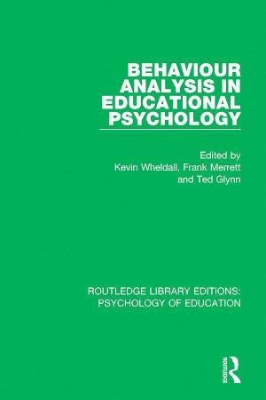 Behaviour Analysis in Educational Psychology