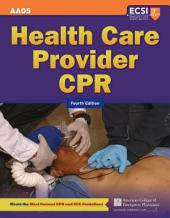 Health Care Provider CPR: Edition 4