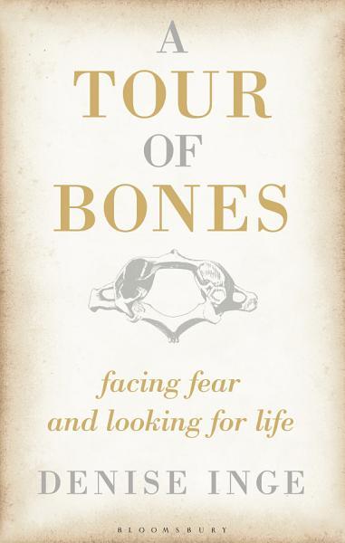 Download A Tour of Bones Book