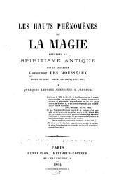 Les hauts phenomenes de la magic: precedes du spiritisme antique