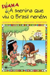 Luana, a menina que viu o Brasil neném