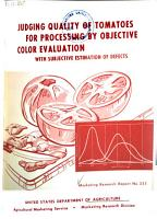 Judging Quality of Tomatoes for Processing by Objective Color Evaluation with Subjective Estimation of Defects PDF