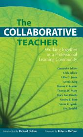 The Collaborative Teacher: Working Together as a Professional Learning Community, Edition 2