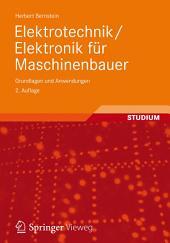 Elektrotechnik/Elektronik für Maschinenbauer: Grundlagen und Anwendungen, Ausgabe 2