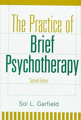 The Practice of Brief Psychotherapy PDF