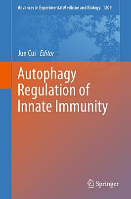 Autophagy Regulation of Innate Immunity