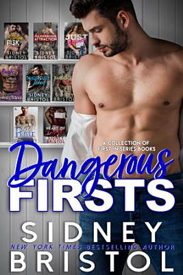 Dangerous Firsts
