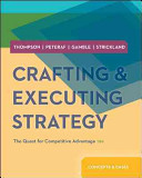Crafting Executing Strategy The Quest For Competitive Advantage Concepts And Cases Book PDF