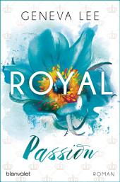 Royal Passion: Roman