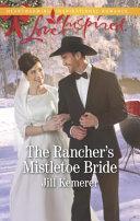 The Rancher s Mistletoe Bride
