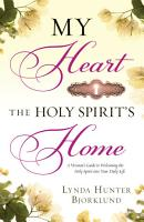 My Heart  the Holy Spirit s Home PDF