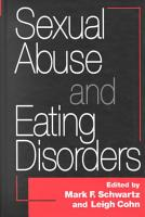 Sexual Abuse and Eating Disorders PDF