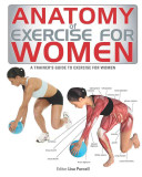 Anatomy of Exercise for Women PDF