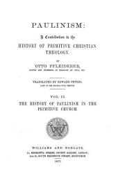 Paulinism: The history of Paulinism in the primitive church