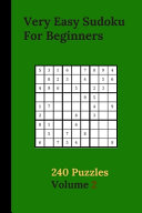 Very Easy Sudoku For Beginners 240 Puzzles Volume 2