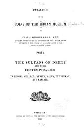 Catalogue of the Coins in the Indian Museum: Volume 1