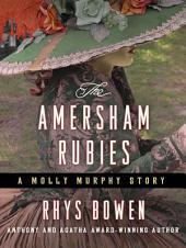 The Amersham Rubies: A Molly Murphy Story