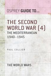 The Second World War (4): The Mediterranean 1940–1945