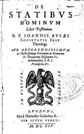 De Statibus hominum: Liber posthumus