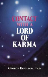 Contact with a Lord of Karma