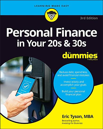 Personal Finance in Your 20s   30s For Dummies PDF