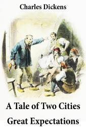 A Tale of Two Cities: And Great Expectations