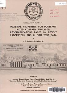 Material Properties for Postshot Mixed Company Analyses  Recommendations Based on Recent Laboratory and in Situ Test Data Book