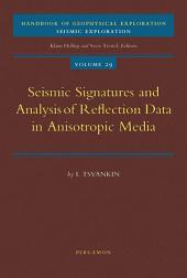 Seismic Signatures and Analysis of Reflection Data in Anisotropic Media