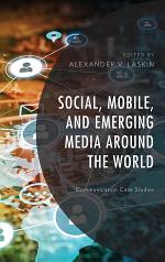 Social, Mobile, and Emerging Media around the World