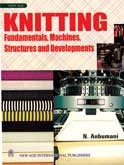 Knitting Fundamentals Machines Structures And Developments