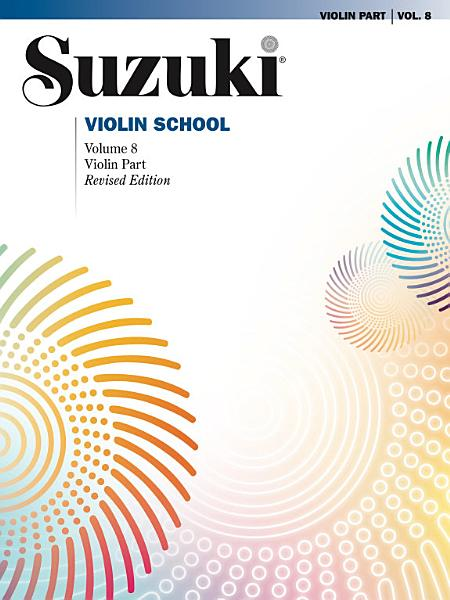 Suzuki Violin School   Volume 8  Revised