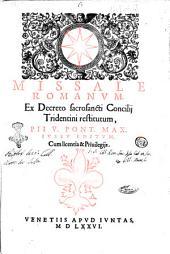 Missale Romanum, ex decreto sacrosancti Concilij Tridentini restitutum, Pii 5. pont. max. iussu editum