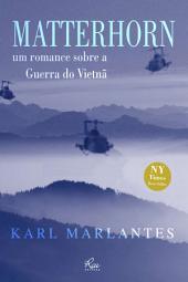 Matterhorn: Um romance sobre a guerra do Vietnã