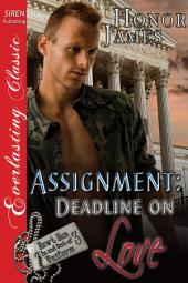 Assignment: Deadline on Love [Hawt Men In and Out of Uniform 3]
