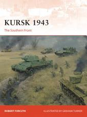 Kursk 1943: The Southern Front