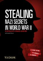 Stealing Nazi Secrets in World War II