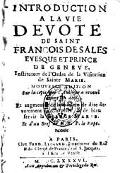 Introduction à la vie dévote: la manière de dire dévotement le chapelet...