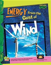 Super-Powered Earth: Energy from the Gust of Wind