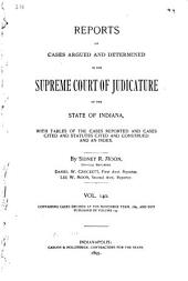 Reports of Cases Argued and Determined in the Supreme Court of Judicature of the State of Indiana: Volume 140