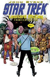 Star Trek: Leonard McCoy Frontier Doctor