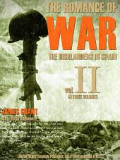 The Romance of War, Vol.2 (of 3): or, The Highlanders in Spain