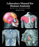 Laboratory Manual for Human Anatomy