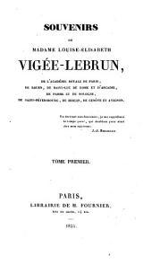 Souvenirs de Mme. Louise-Élisabeth Vigée-Le Brun: notes et portraits, 1755-1789, Volume1